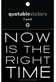 Now Is The Right Time Lotus Sutra Quotable Stickers 3-Pk