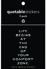 End Of Your Comfort Zone Walsch Quotable Stickers 3-Pk