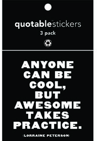 Anyone Can Be Cool Peterson Quotable Stickers 3-Pk