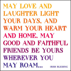 May Love And Laughter - Irish Blessing Magnet