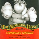 Stinking Rose Restaurant Cookbook Andrea Francillo, Jennifer Jeffery & Caren Alpert