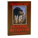 buy discount  Training the Hunting Retriever by Jerome B. Robinson Book