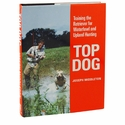 buy discount  Top Dog Classic Hardcover First Edition by Joseph Middleton Book
