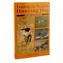 buy discount  Training the Versatile Hunting Dog by Chuck Johnson 2nd ed.