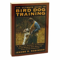 buy discount  The Ultimate Guide to Bird Dog Training by Jerome B. Robinson Book