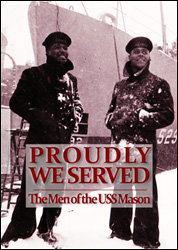 Proudly We Served: The Men of the USS Mason DVD - www.ihfhilm.com