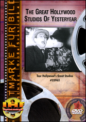 Great Hollywood Studios of Yesteryear  DVD - www.ihfhilm.com