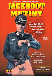 Jack Boot Mutiny: The July 20th, 1944 Bomb Plot To Assasinate Hitler  (Es geschah am 20. Juli)  Operation Valkyrie  DVD DELUXE VERSION - www.ihfhilm.com
