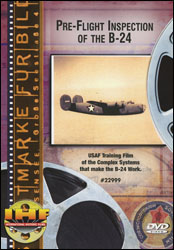 Pre-Flight Inspection of the B-24 DVD - www.ihfhilm.com