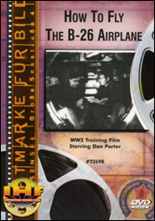 How To Fly The B-26 DVD - www.ihfhilm.com