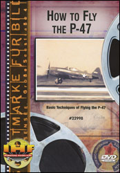 How To Fly the P-47 (Thunderbolt) Part 1: Pilot Familiarization DVD - www.ihfhilm.com