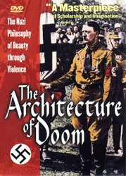 The Architecture Of Doom: The Nazi Philosophy Of Beauty Through Violence DVD - www.ihfhilm.com