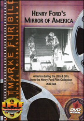 Henry Ford's Mirror of America DVD - www.ihfhilm.com