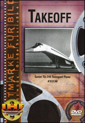 Takeoff: Tupolev TU-144 Supersonic Transport DVD - www.ihfhilm.com