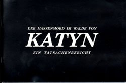 The Katyn Massacre (A DOCUMENTARY ACCOUNT OF THE EVIDENCE) - www.ihfhilm.com