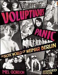 Voluptuous Panic: The Erotic World of Weimar Berlin Book - www.ihfhilm.com