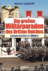 Great Military Parades of The Third Reich: Events of Time in  Color Photos  (Book) - www.ihfhilm.com