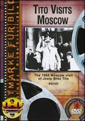 Tito Visits Moscow (Josip Tito) DVD - www.ihfhilm.com