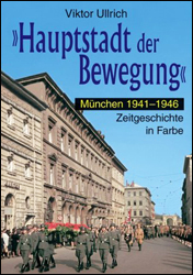 Capital of the Movement Vol. 3: Munich 1941-1946 Book - www.ihfhilm.com