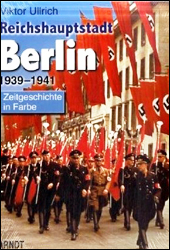 Capital of the Reich Vol 2: Berlin 1939-1941 Book - www.ihfhilm.com