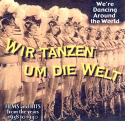 We're Dancing Around The World - Films And Hits From The Years 1938 To 1940 - www.ihfhilm.com