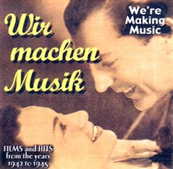 We're Making Music - Films And Hits From The Years 1942 To 1945 - www.ihfhilm.com