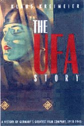 The UFA Story: A History Of Germany's Greatest Film Company 1918 To 1945 (By Klaus Kreimeier) - www.ihfhilm.com
