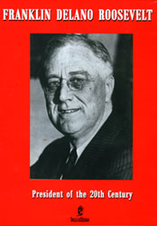 Franklin Delano Roosevelt: President Of The 20th Century DVD - www.ihfhilm.com
