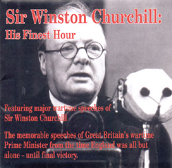 Sir Winston Churchill : His Finest Hour (Major Wartime Speeches) (CD) - www.ihfhilm.com