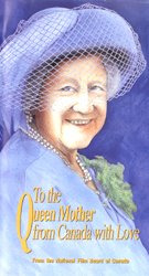 To The Queen Mother From Canada With Love (VHS Tape) - www.ihfhilm.com