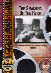 The Smashing Of The Reich DVD - www.ihfhilm.com