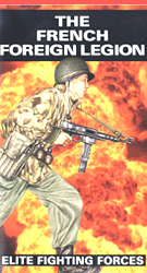 The French Foreign Legion : Elite Fighting Forces (VHS Tape) - www.ihfhilm.com