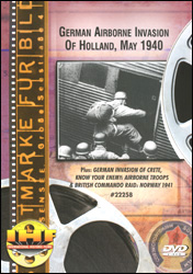 German Airborne Invasion Of Holland May 1940 DVD - www.ihfhilm.com