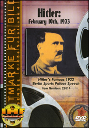 Hitler: February 10th, 1933 (Nazi Political Speech)  DVD - www.ihfhilm.com