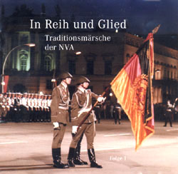 In Reih Und Glied: Traditionsmärsche Der Nva (In Formation: Traditional Marches Of The Gdr National People's Army) (CD) - www.ihfhilm.com