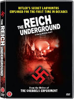 The Reich Underground-Hitler's Secret Labyrinths Explored DVD - www.ihfhilm.com