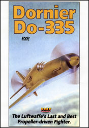 Dornier Do-335: The Luftwaffe's Last & Best Propeller Driven Fighter DVD - www.ihfhilm.com