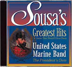 Sousa's Greatest Hits & Some That Should Have Been - www.ihfhilm.com