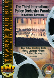 The Third International Police Orchestra Parade In Cottbus, Germany (Military Tattoo) DVD Educational Edition - www.ihfhilm.com