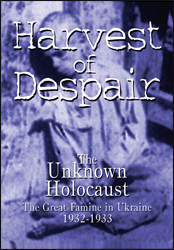 Harvest Of Despair (Ukranian Famine) DVD Educational Edition - www.ihfhilm.com