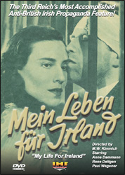 Mein Leben Fur Irland (My Life For Ireland) DVD Educational Edition - www.ihfhilm.com