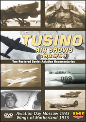Tushino Air Shows 1935/55 DVD Educational Edition - www.ihfhilm.com