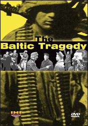 The Baltic Tragedy DVD Educational Edition - www.ihfhilm.com