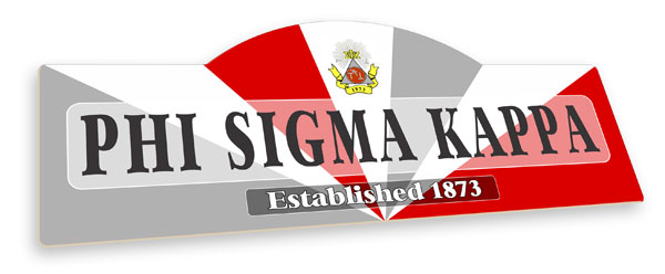 Phi Sigma Kappa Display Sign