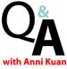 Q & A with Anni