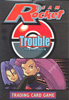 Pokémon Trading Card Game Trouble Theme Deck ( Pokémon Team Rocket TCG )