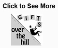 Over the Hill Themed Gifts