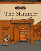 Big House Syrah ~ The Slammer 2006