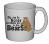 Dip Me In Honey and Throw Me To The Bears Ceramic Mug