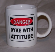 Danger Dyke with Attitude  Mug